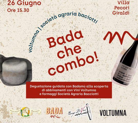 Bada che Combo! Degustazione guidata dei vini di Voltumna con assaggi dei formaggi Bacciotti